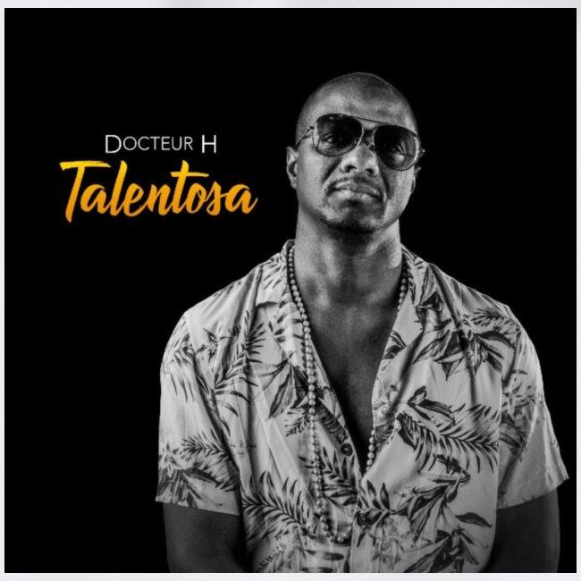 Talentosa - Docteur H