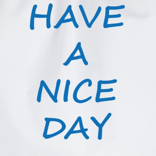 HAVE A NICE DAY - Mochila saco