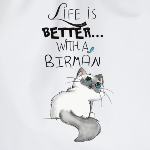 Life is Better with a Birman - Sacca sportiva