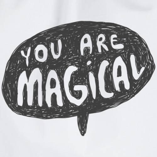 You are Magical - Turnbeutel
