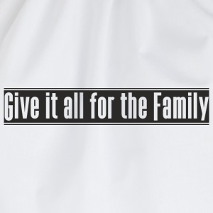 Give_it_all_for_the_Family designen - Gymnastikpåse