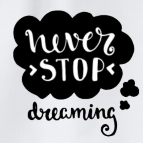 Ne s'arrêter jamais de rêver. - Sac de sport léger