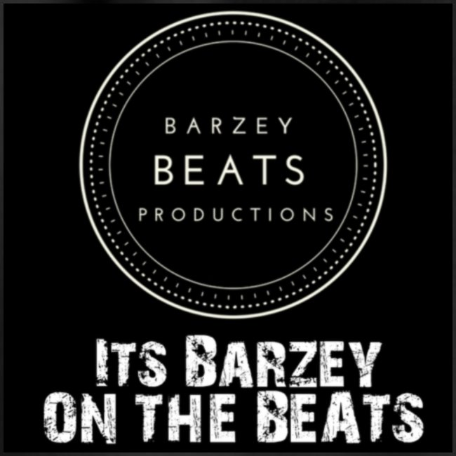 Its Barzey on the beats