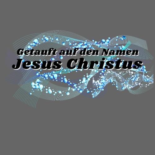 Getauft auf den Namen Jesus Christus - Turnbeutel