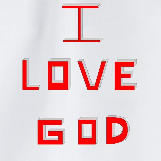 I LOVE GOD