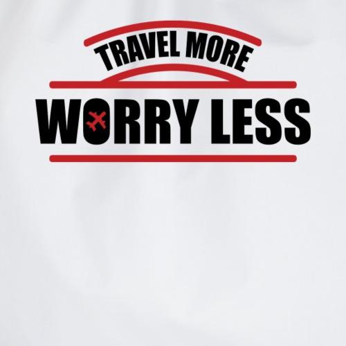Reise mehr, bedenke Weniger Urlaubsfeeling - Turnbeutel