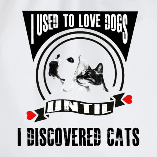 Ich habe Hunde geliebt bis ich Katzen fand - Turnbeutel