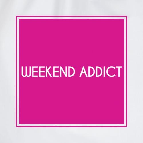 Wochenend süchtig Sucht nach Wochenende - Turnbeutel