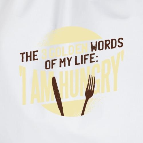 Die goldenen Wörter meines Lebens, ich bin hungrig - Turnbeutel