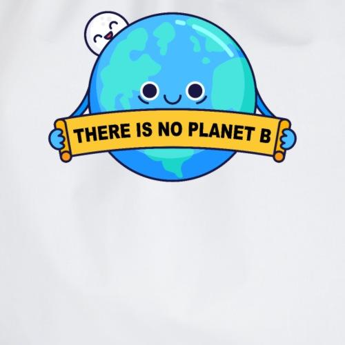 Es gibt keinen Planet B - Turnbeutel