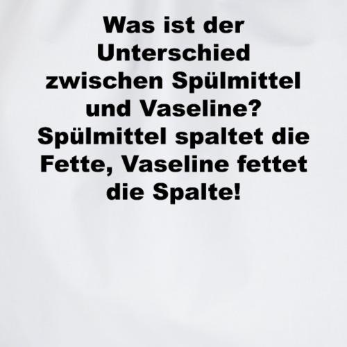 Unterschied zwischen Spülmittel und Vaseline - Turnbeutel