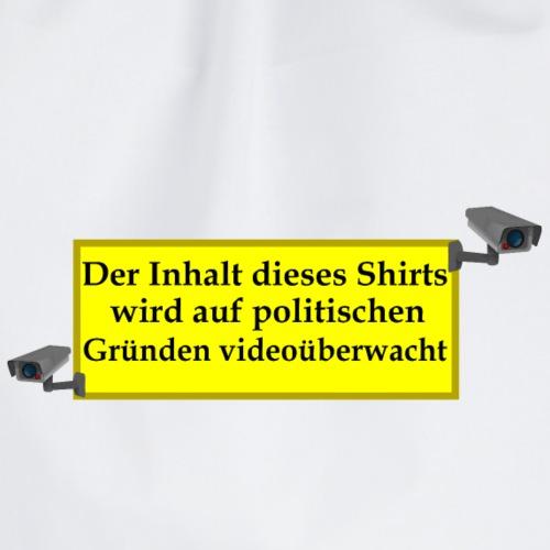 Videoüberwachung Kameras Meinungsfreiheit Politik - Turnbeutel