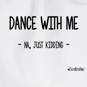 DANCE WITH ME - Drawstring Bag