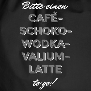 Cafe-Schoko-Wodka-Valium-Latte - Turnbeutel