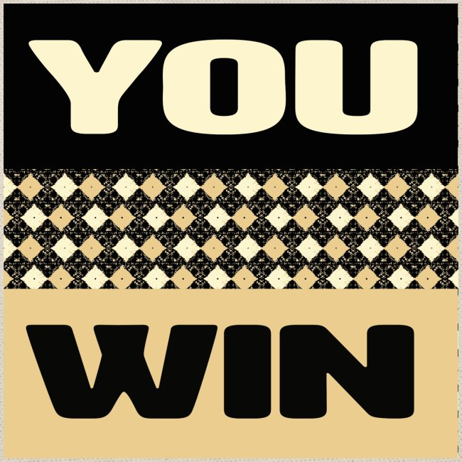 you win 1