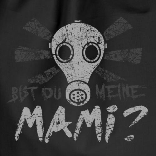 Bist Du Meine Mami - Turnbeutel
