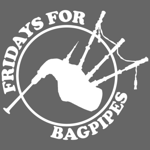 Fridays for Bagpipes! (weiß)