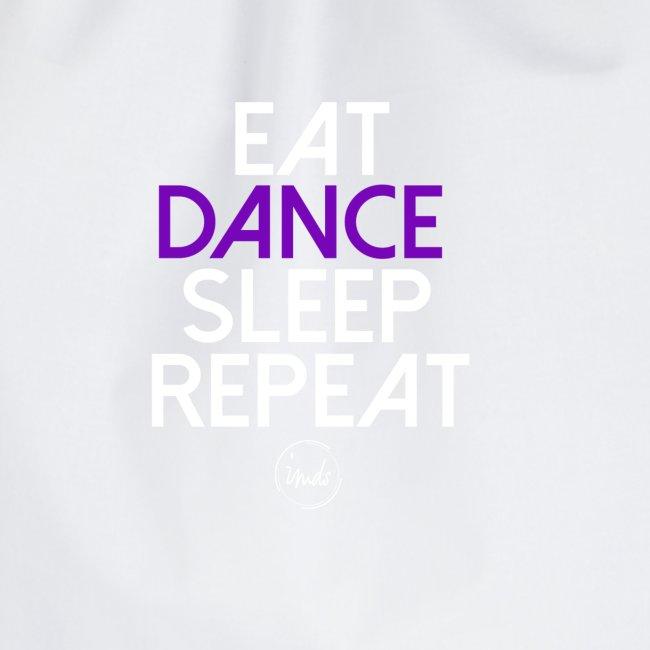 Eat dance sleep repeat 2
