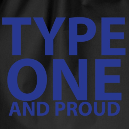 Type one and proud - Drawstring Bag