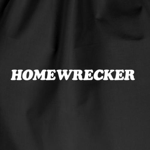A BAG FOR A Homewrecker - Drawstring Bag