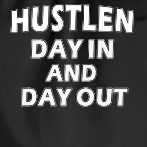 Hustlen day in and day out - Turnbeutel