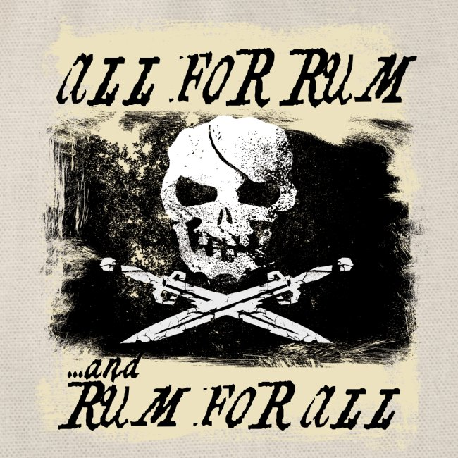 All For Rum and Rum For All