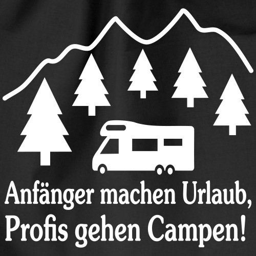 Camping Geschenk Campen Gehen Urlaub Spruch - Turnbeutel