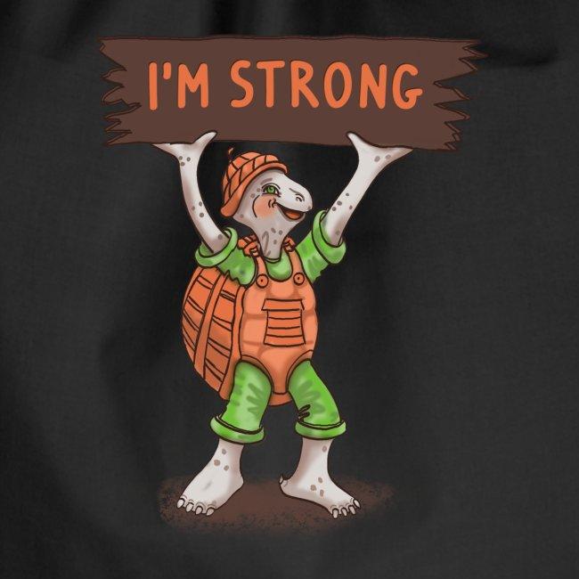 Turtle - Ich bin stark.