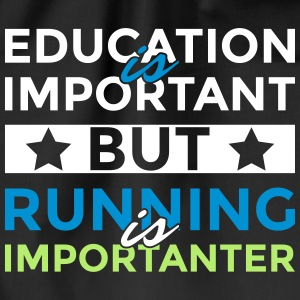 Education is important but running is importanter - Turnbeutel
