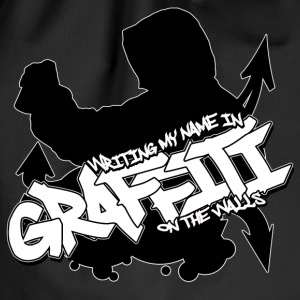 Witing My Name in Graffiti on The Walls T-shirt - Sportstaske