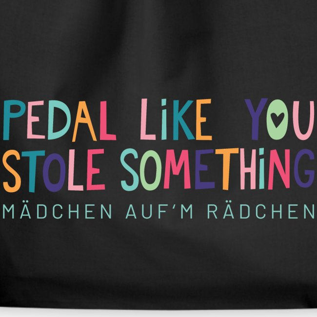 PEDAL LIKE YOU STOLE SOMETHING // MAR