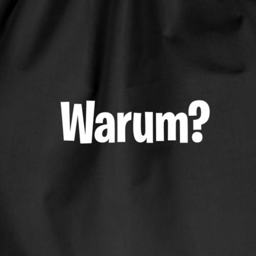 Warum ? - Turnbeutel