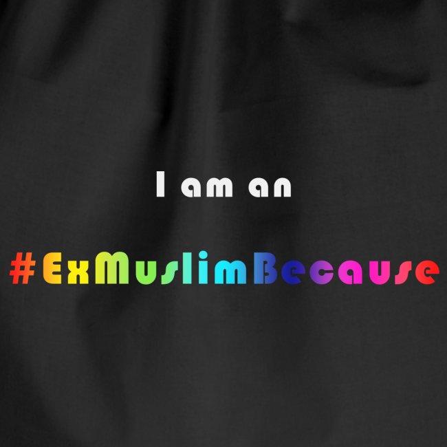 I am Exmuslim Because