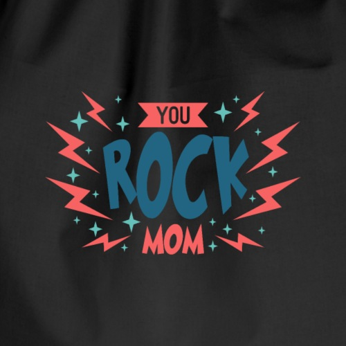 You Rock Mom - Drawstring Bag