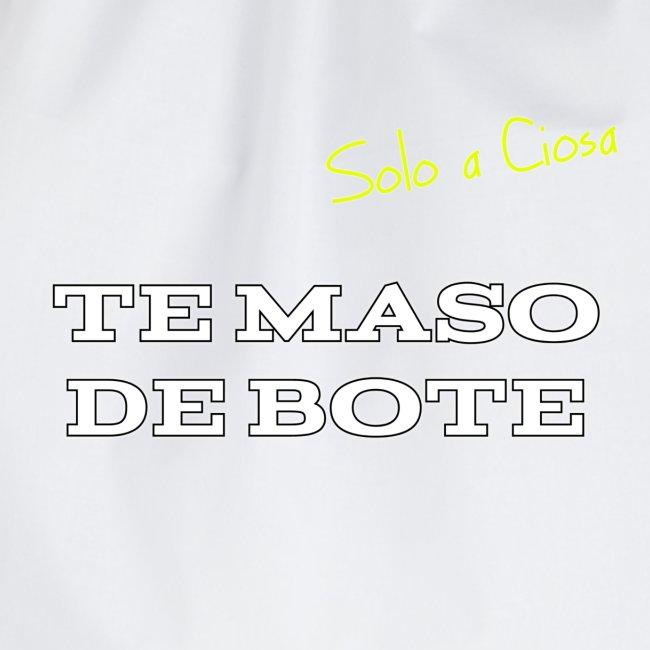 TE MASO DE BOTE