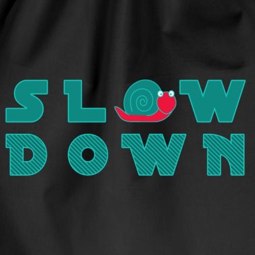 SLOW DOWN - Turnbeutel