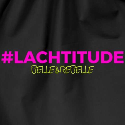 #LACHTITUDE Belle et Rebelle - Sac de sport léger