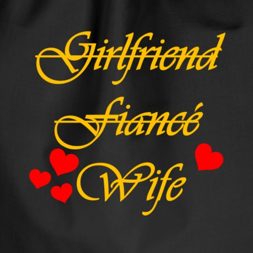 Girlfriend Wife Fiance - Drawstring Bag