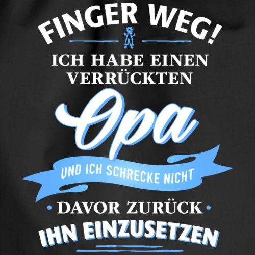Finger weg! verrückter Opa Verwandte Familie Kind - Drawstring Bag