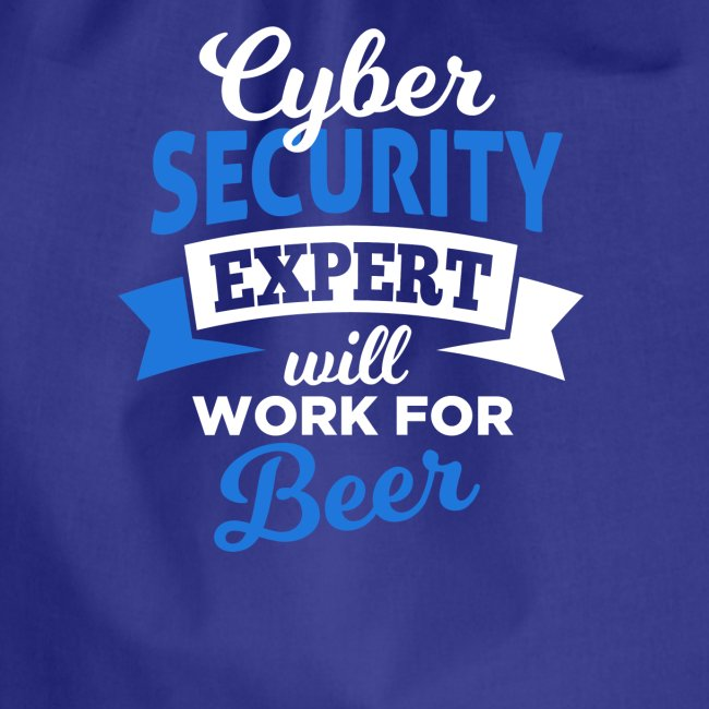 Cyber Security Expert will work for beer