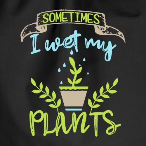 Sometimes I wet my plants - Funny Gardening Pun Sh - Turnbeutel