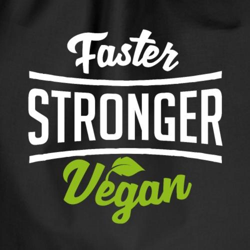 Faster stronger vegan - Turnbeutel