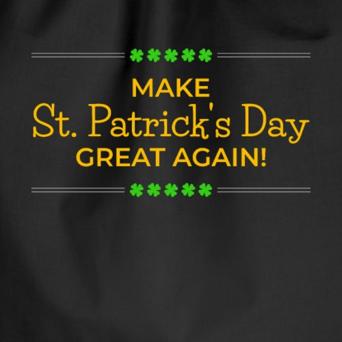 Make St. Patrick's Day Great Again - Turnbeutel