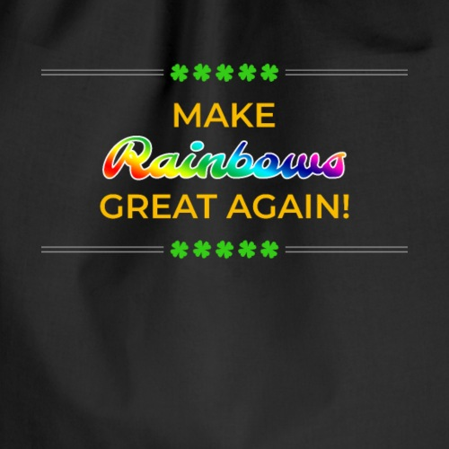 Make Rainbows Great Again - Turnbeutel