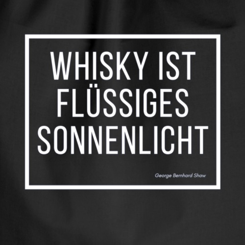 Whisky ist flüssiges Sonnenlicht - Turnbeutel
