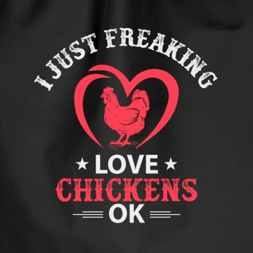 i just freaking love chickens ok - Turnbeutel