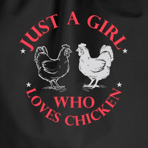 just a girl who loves chicken - Turnbeutel