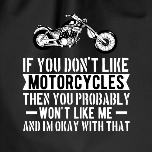 If You Don t Like Motorcycle - Turnbeutel
