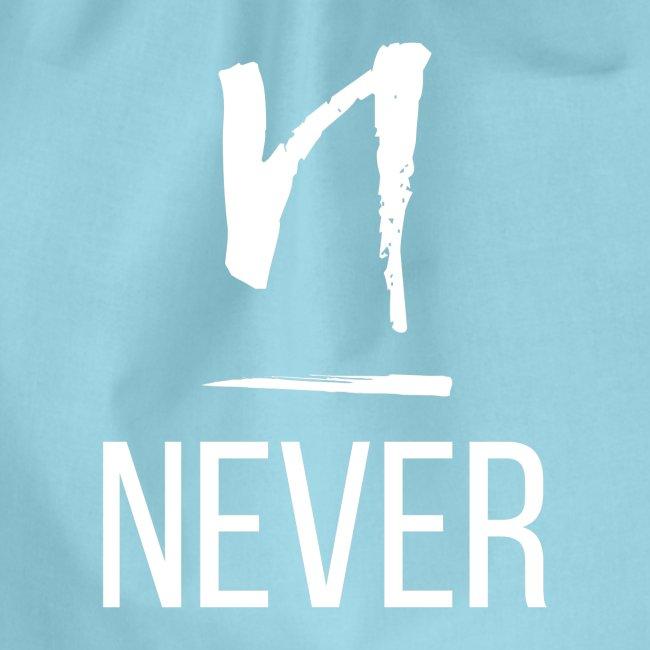 Never light