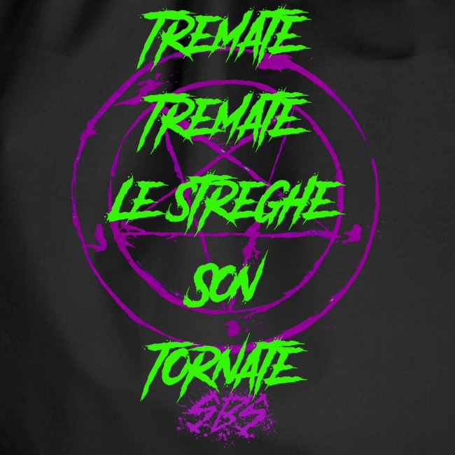 SBS Tremate Tremate Le Streghe son Tornate